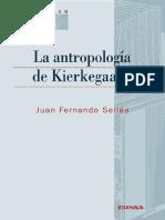 Sellés, Juan Fernando, La antropología de Kierkegaard, EUNSA  2014