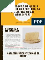 Importação de queijo Parmigiano Reggiano da Itália via.pptx