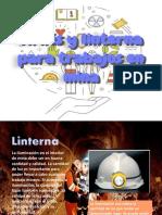 Arnés y linterna para trabajo en mina