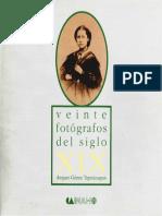 Veinte Fotógrafos Del Siglo XIX