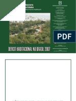Déficit Habitacional no Brasil 2007-Site FJP_2