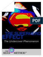 The Superhero Effect