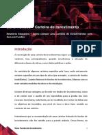 COMO COMPOR UMA CARTEIRA DE INVESTIMENTOS COM FOCO EM FUNDOS