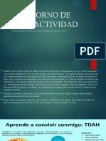 TRASTORNO DE HIPERACTIVIDAD