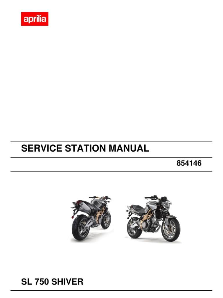 Aprilia Shiver Wiring Diagram Library 2012 Tuono 10 Fuse Box Service Manual 2007 Screw Internal Combustion Engine