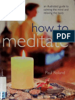 How to Meditate. An Illustrated Guide to Calming the Mind and Relaxing the Body ( PDFDrive.com ).pdf