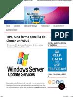 TIPS- Una forma sencilla de Clonar un WSUS - Sysadmins de Cuba
