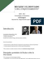 HOWARD BECKER Y EL DESVIADO LA TEORÍA DEL ETIQUETAMIENTO