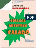 EL COLLAGE ARTISTICO CALADO