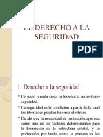 EL DERECHO A LA SEGURIDAD