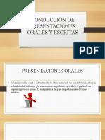 CONDUCCIÓN DE PRESENTACIONES ORALES Y ESCRITAS