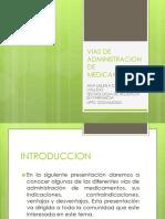 viasdeadministraciondemedicamentos-150612013931-lva1-app6891