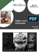Plágio e Uso ético da informação Maio 2020