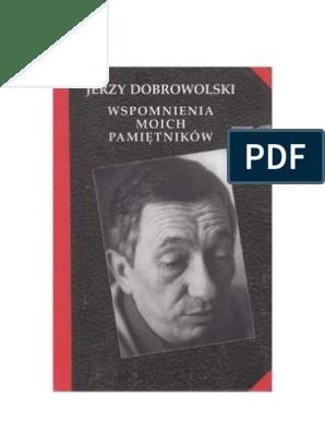 a5131703b9021c Dobrowolski Jerzy - Wspomnienia moich pamiętników