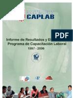 Informe de Resultados y Efectos del Programa de Capacitación Laboral 1997-2006