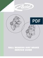 Avid BB7 Overhaul Guide
