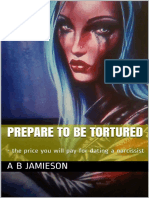 Jamieson, A B [Jamieson, A B] - Prepare to be tortured_ - the price you will pay for dating a narcissist-UNKNOWN (2018).pdf