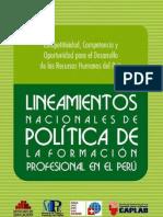 Lineamientos Nacionales de Política de la Formación Profesional en en El Peru