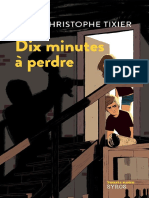Dix minutes a perdre - Jean-Christophe Tixier
