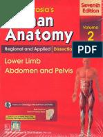 BD Chaurasia's Human Anatomy - 2017 - Lower Limb, Abdomen & Pelvis, Volume 2, CBS Publishers, 7th Edition 2017-TLS.pdf