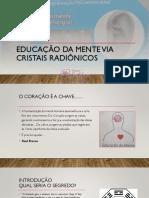 educação da mente via cristais radionicos