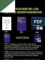 clasificaciones tumores odontogenicos