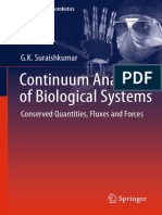 [Biosystems & Biorobotics 5] G.K. Suraishkumar (auth.) - Continuum Analysis of Biological Systems_ Conserved Quantities, Fluxes and Forces (2014, Springer-Verlag Berlin Heidelberg) - libgen.lc.pdf
