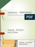 AMENAZA  - TERRORISMO 1