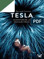 Tesla inventor de la era electrica - Bernard W. Carlson.pdf