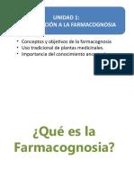 UNIDAD 1_INTRODUCCIÓN_INTRODUCCION A LA FARMACOGNOSIA