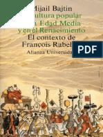 Bajtín, Mijaíl (1998) - La cultura popular en la Edad Media y en el Renacimiento.pdf