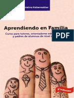 Aprendiendo en Familia. Curso Para Tutores, Orientadores Educacionales y Padres de Alumnos de Nivel Medio