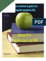 SMS M 6 Reglamentacion