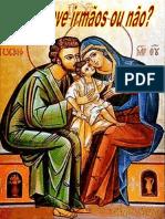 Jesus Teve Irmãos Ou Não?