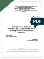 Manejo de los tipos de metodología a implementar en la investigación de educación especia1
