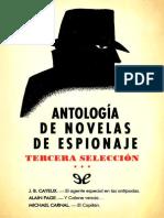[Antologia de novelas de espionaje 03] AA. VV. - Antologia de novelas de espionaje - Tercera seleccion [50544] (r1.0)