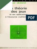Ivar Ekeland - La Theorie Des Jeux Et Ses Applications a l'Economie Mathematique.-presses Universitaires de France (1974.)