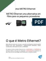 Projetos Metro Ethernet