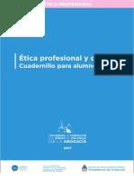 Etica Profesional y Derecho. Rivera López, Cuadernillo para los alumnos. Capítulos 1 y 2.