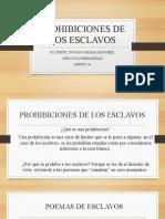 PROHIBICIONES DE LOS ESCLAVOS QUINTO A