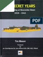 Tim Mason - The Secret Years_ Flight Testing at Boscombe Down 1939-1945   (1998, Hikoki Publications) - libgen.lc