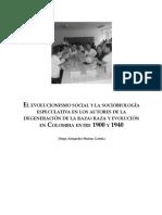 El evolucionismo social y la sociobiología especulativa en los autores de la degeneración de la raza raza y evolución en Colombia entre 1900 y 1940.pdf