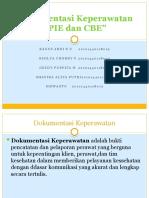 Dokumentasi Keperawatan PIE dan CBE.pptx