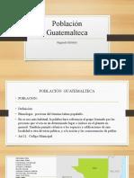 3 Población Guatemalteca 3