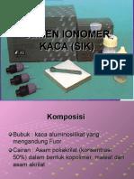 Semen Ionomer Kaca (Sik)