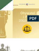 Obywatel i prawo 2002-2010