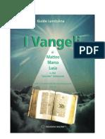 """010 i vangeli di matteo, marco, luca e del """"piccolo giovanni"""" vol iii"""