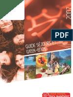Guide Séjours et Week-Ends en Midi-Pyrénées