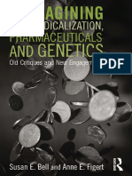 2015. BELL. FIGERT. (Bio)Medicalization, Pharmaceuticals and Genetics_ Old Critiques and New Engagements