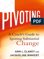 Pivoting_ A Coach's Guide to Igniting Substantial Change ( PDFDrive.com ).pdf